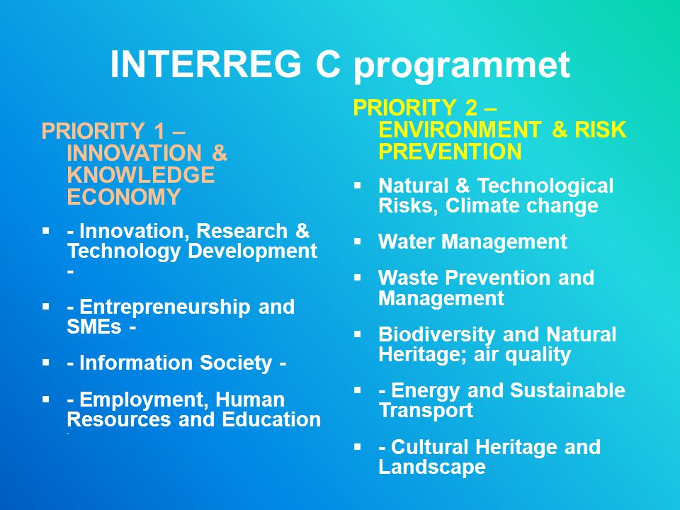 INTERREG C programmet PRIORITY 2 – ENVIRONMENT & RISK PREVENTION