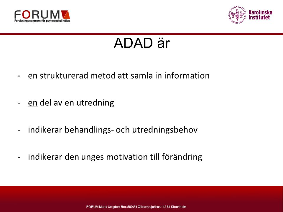 ADAD är en strukturerad metod att samla in information