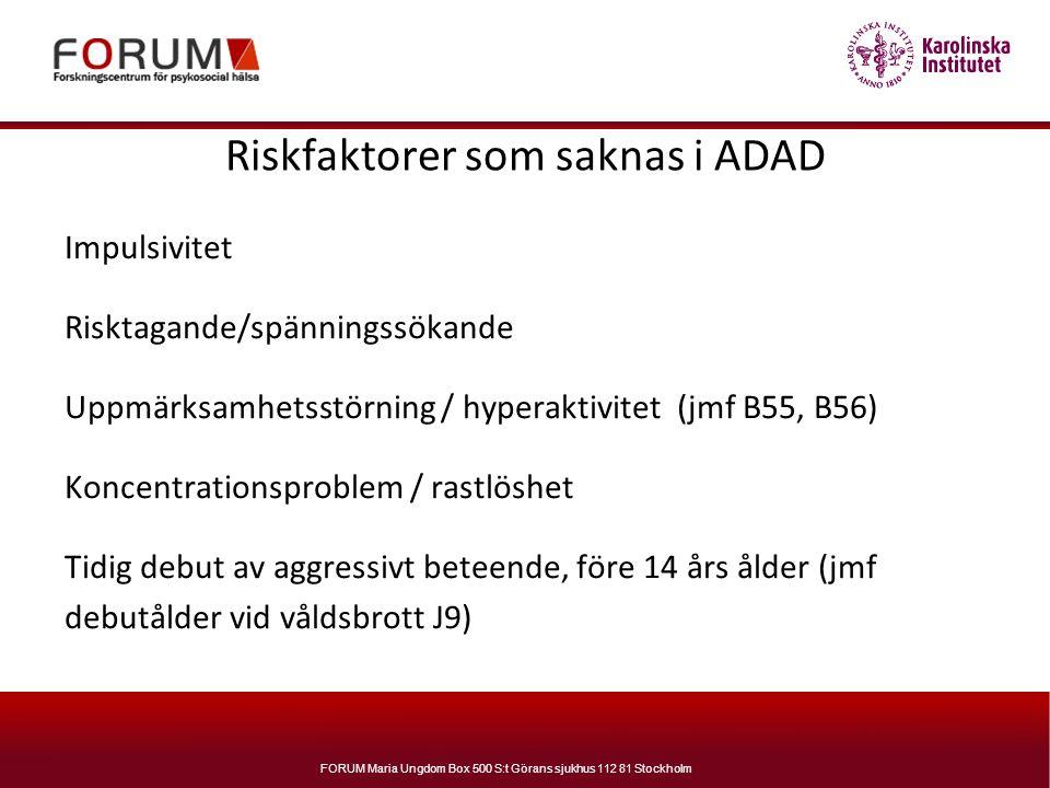 Riskfaktorer som saknas i ADAD