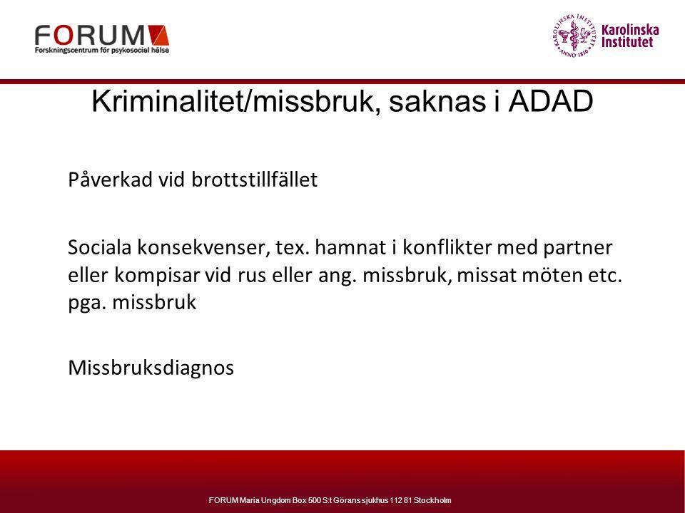 Kriminalitet/missbruk, saknas i ADAD