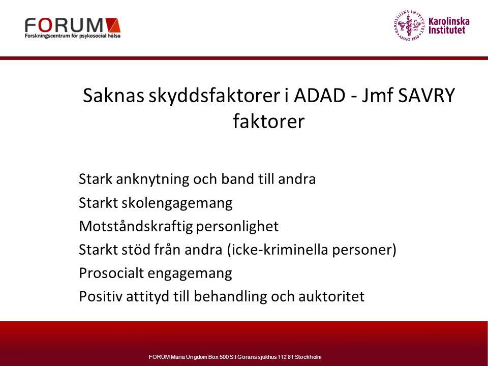 Saknas skyddsfaktorer i ADAD - Jmf SAVRY faktorer