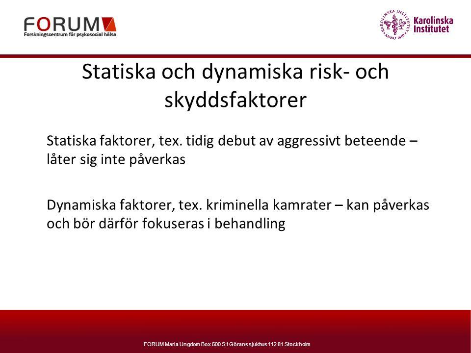 Statiska och dynamiska risk- och skyddsfaktorer