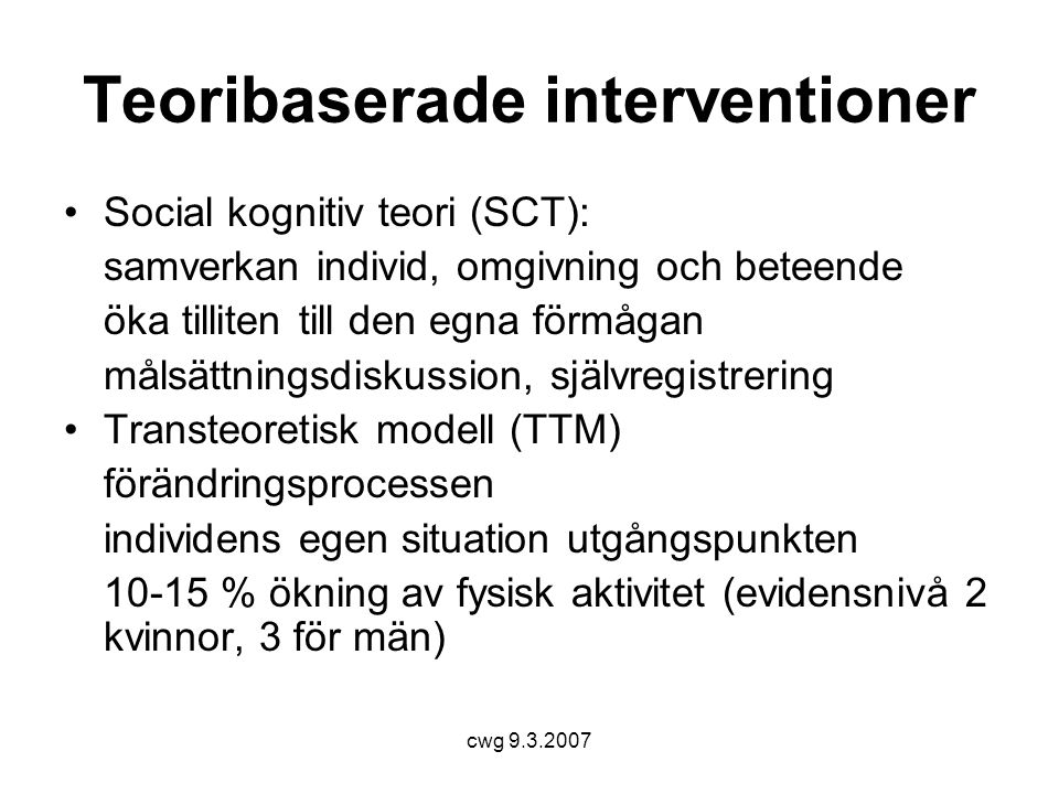 Teoribaserade interventioner