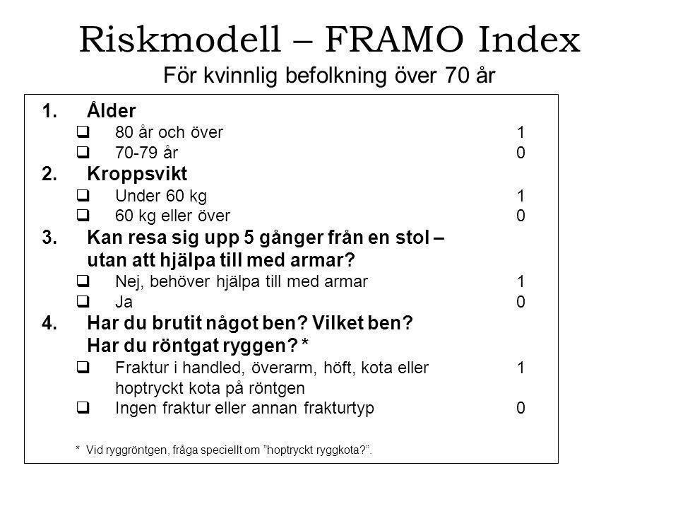 Riskmodell – FRAMO Index För kvinnlig befolkning över 70 år
