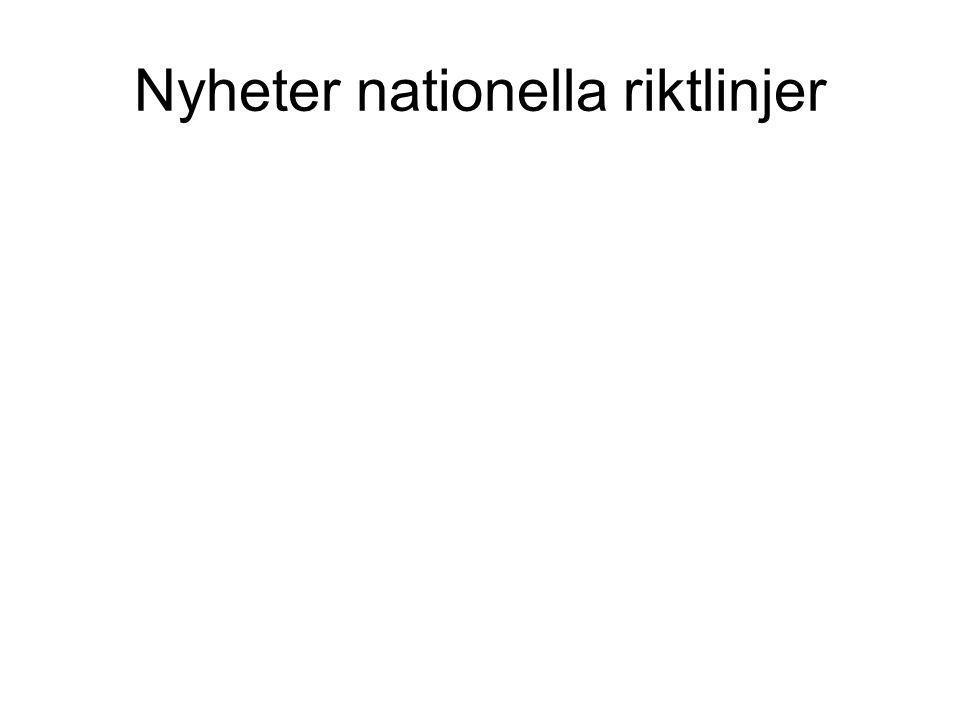 Nyheter nationella riktlinjer