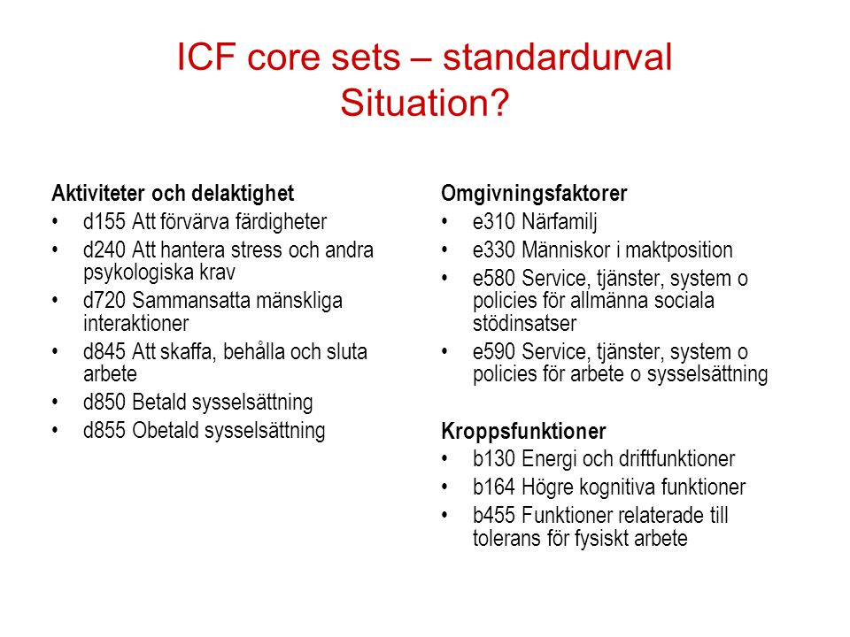 ICF core sets – standardurval Situation