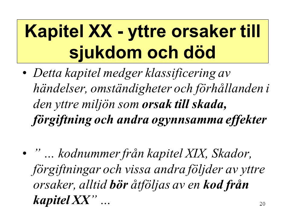 Kapitel XX - yttre orsaker till sjukdom och död