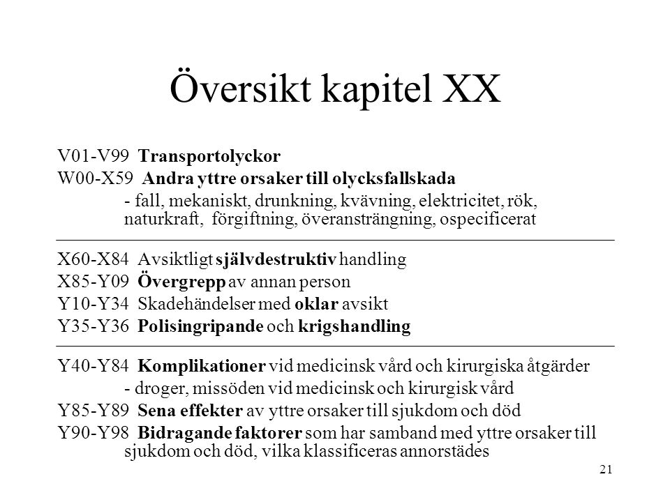 Översikt kapitel XX V01-V99 Transportolyckor
