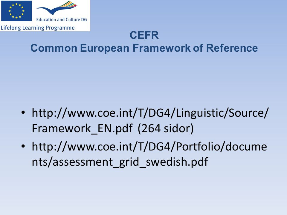 CEFR Common European Framework of Reference