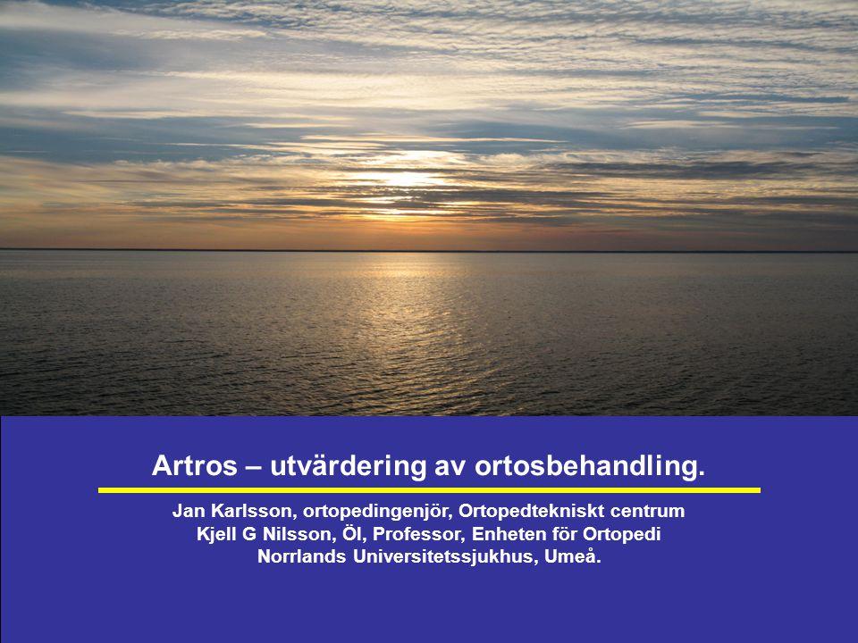 Artros – utvärdering av ortosbehandling.