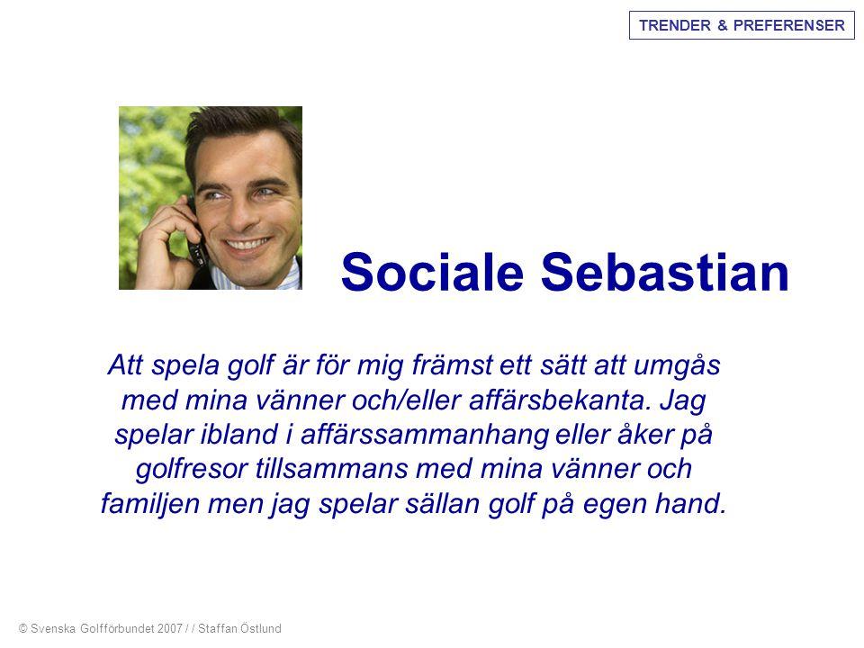 TRENDER & PREFERENSER Sociale Sebastian.