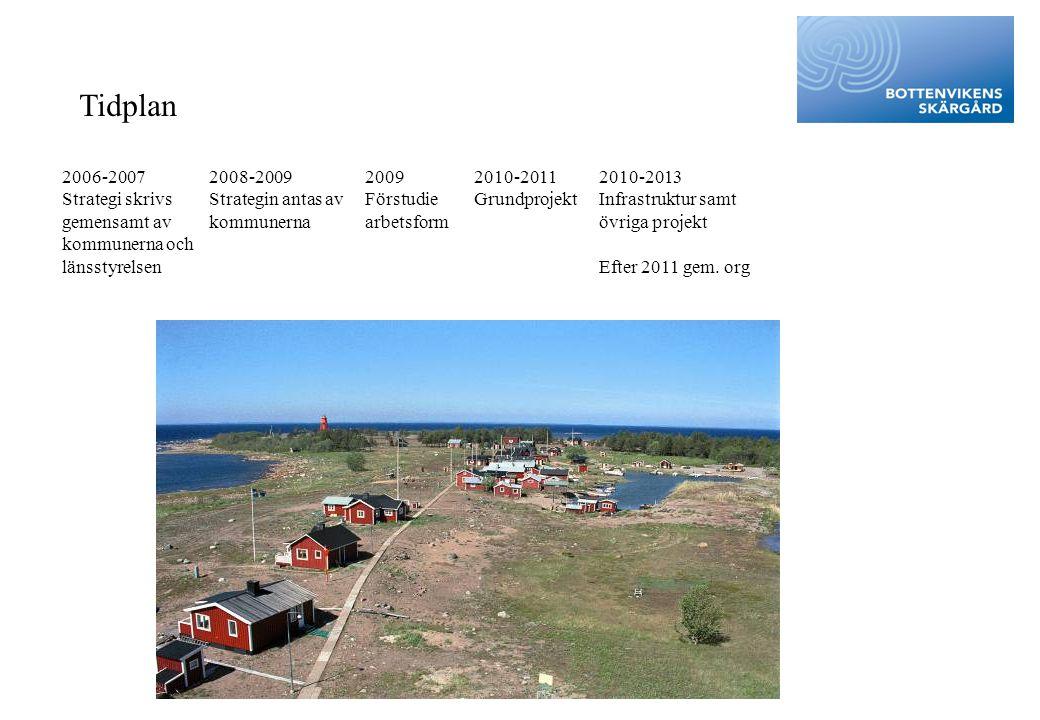 Tidplan 2006-2007 Strategi skrivs gemensamt av