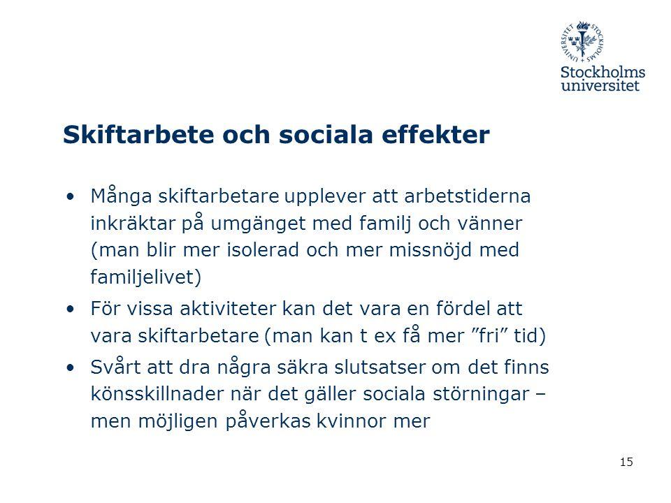 Skiftarbete och sociala effekter