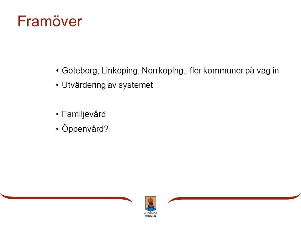 Framöver Göteborg, Linköping, Norrköping.. fler kommuner på väg in