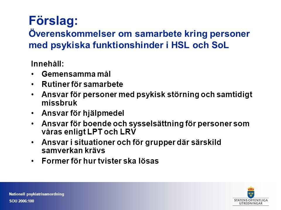 Förslag: Överenskommelser om samarbete kring personer med psykiska funktionshinder i HSL och SoL