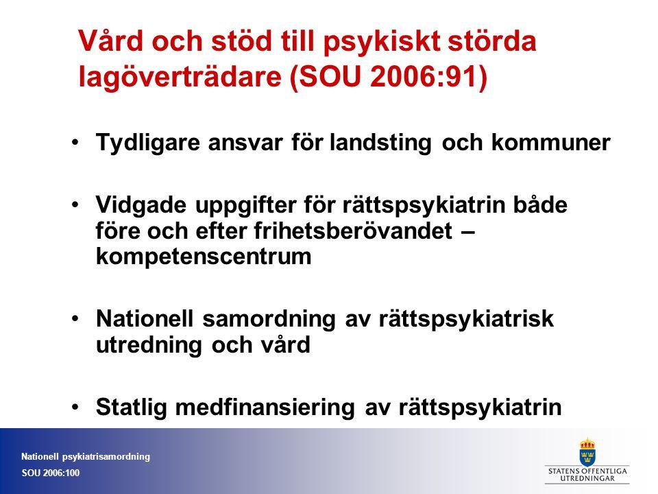 Vård och stöd till psykiskt störda lagöverträdare (SOU 2006:91)