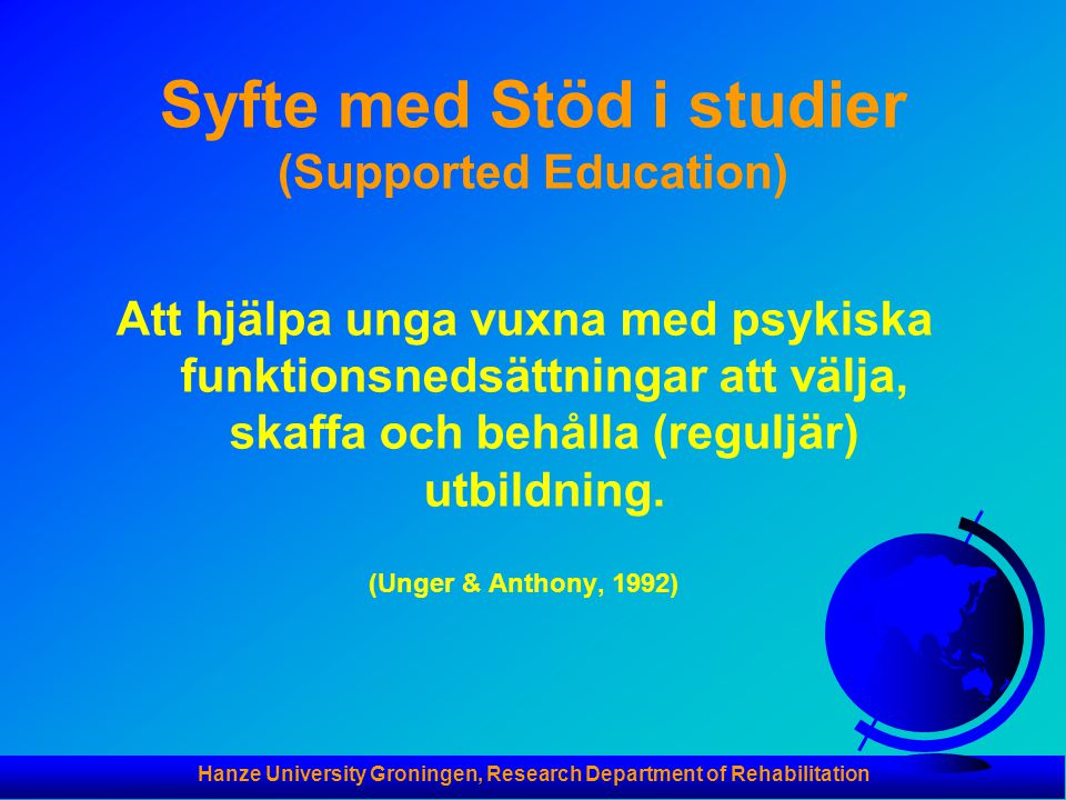 Syfte med Stöd i studier (Supported Education)
