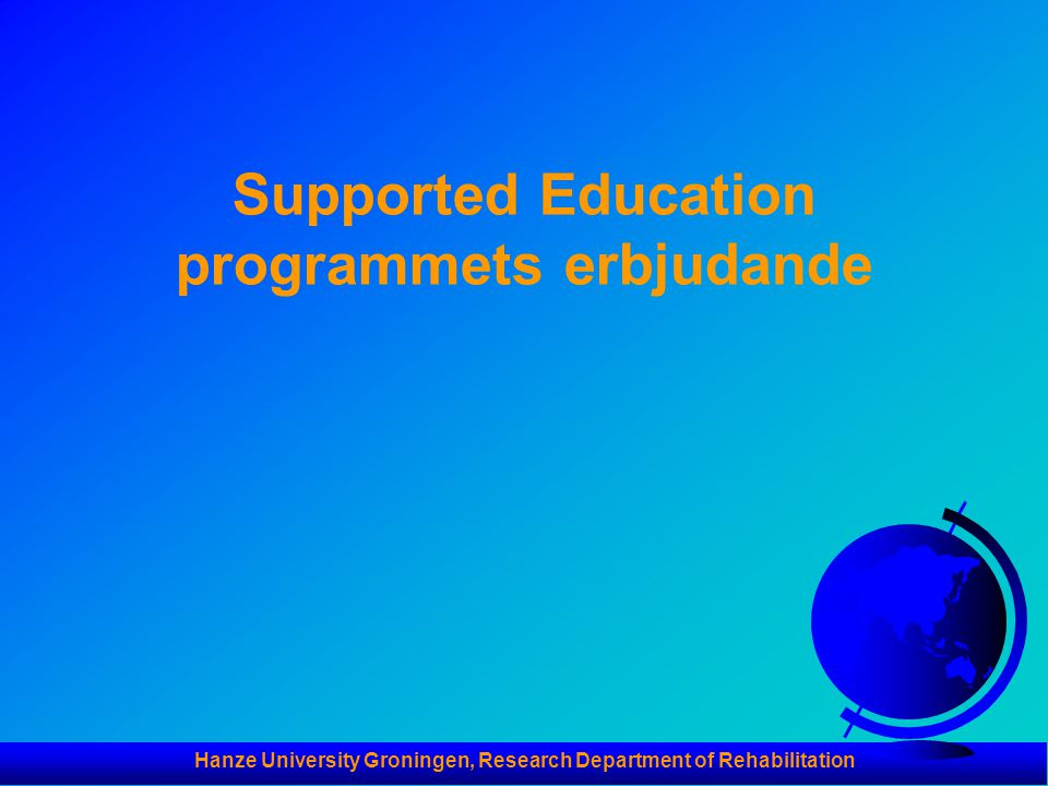 Supported Education programmets erbjudande