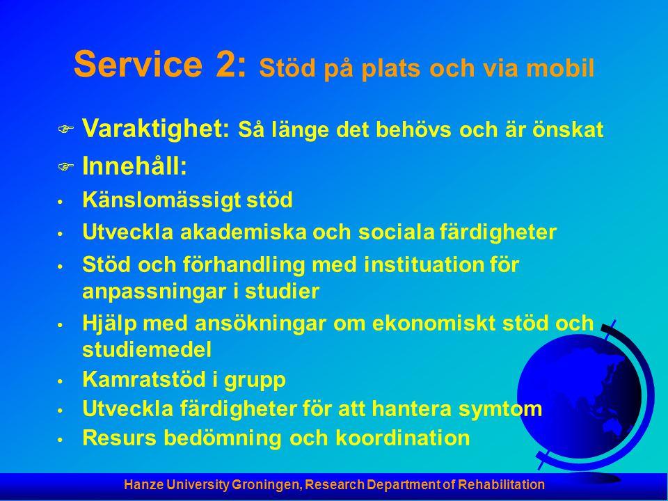 Service 2: Stöd på plats och via mobil