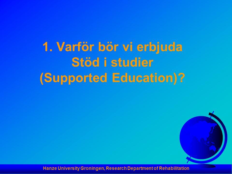 1. Varför bör vi erbjuda Stöd i studier (Supported Education)