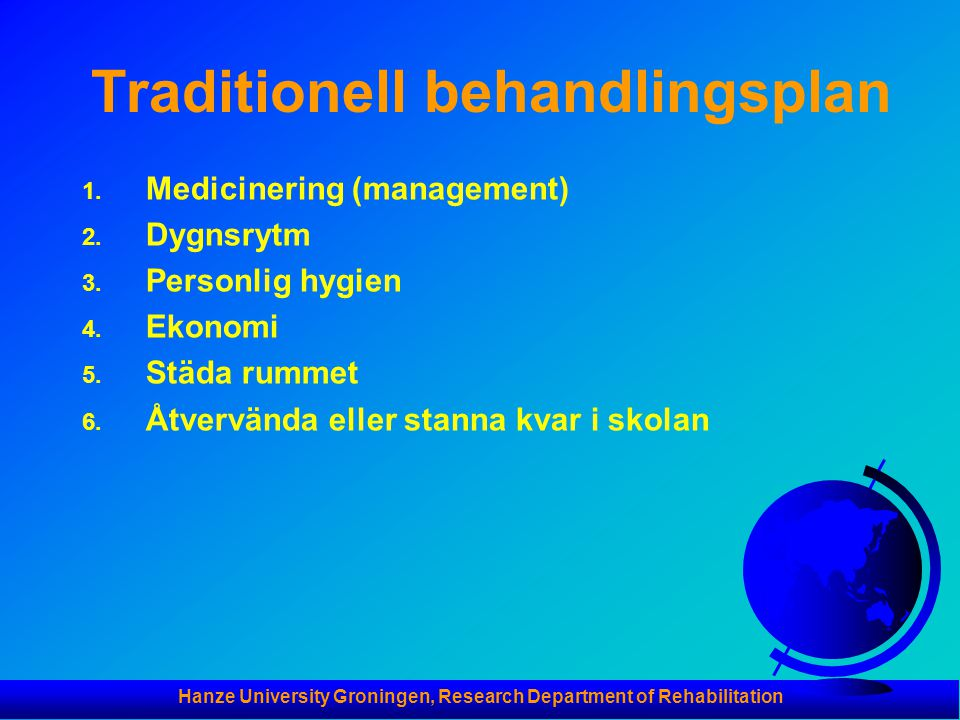 Traditionell behandlingsplan