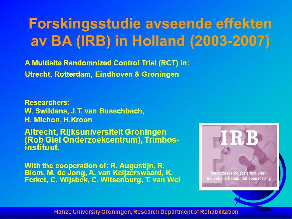Forskingsstudie avseende effekten av BA (IRB) in Holland (2003-2007)