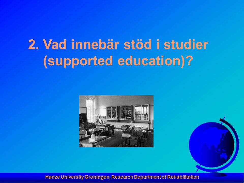 2. Vad innebär stöd i studier (supported education)