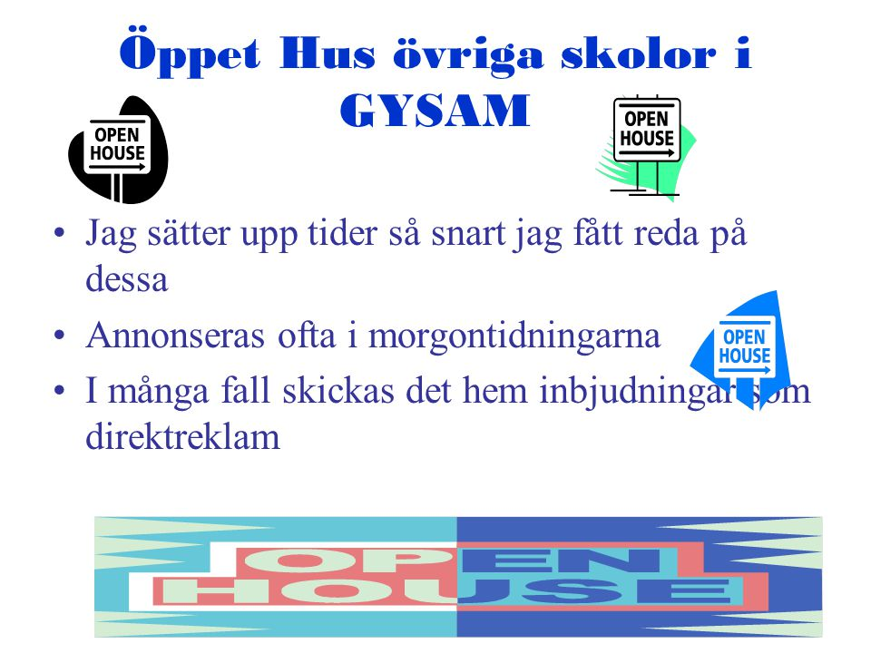 Öppet Hus övriga skolor i GYSAM