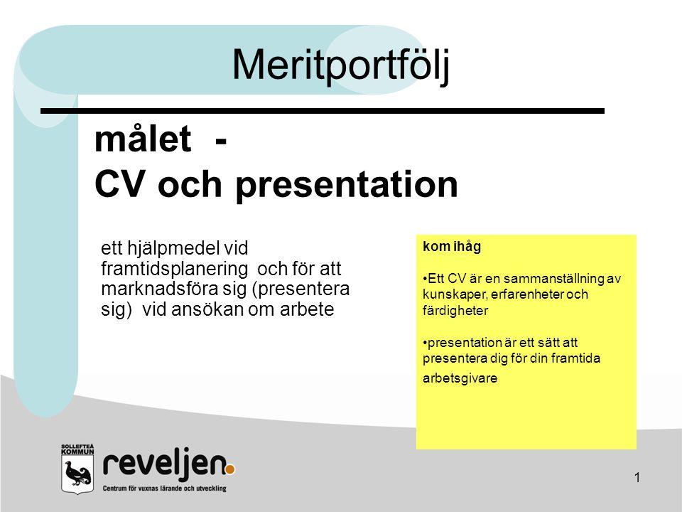 Meritportfölj målet - CV och presentation
