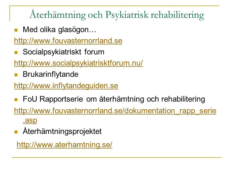 Återhämtning och Psykiatrisk rehabilitering