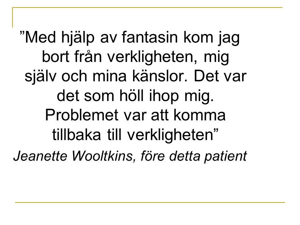 Jeanette Wooltkins, före detta patient