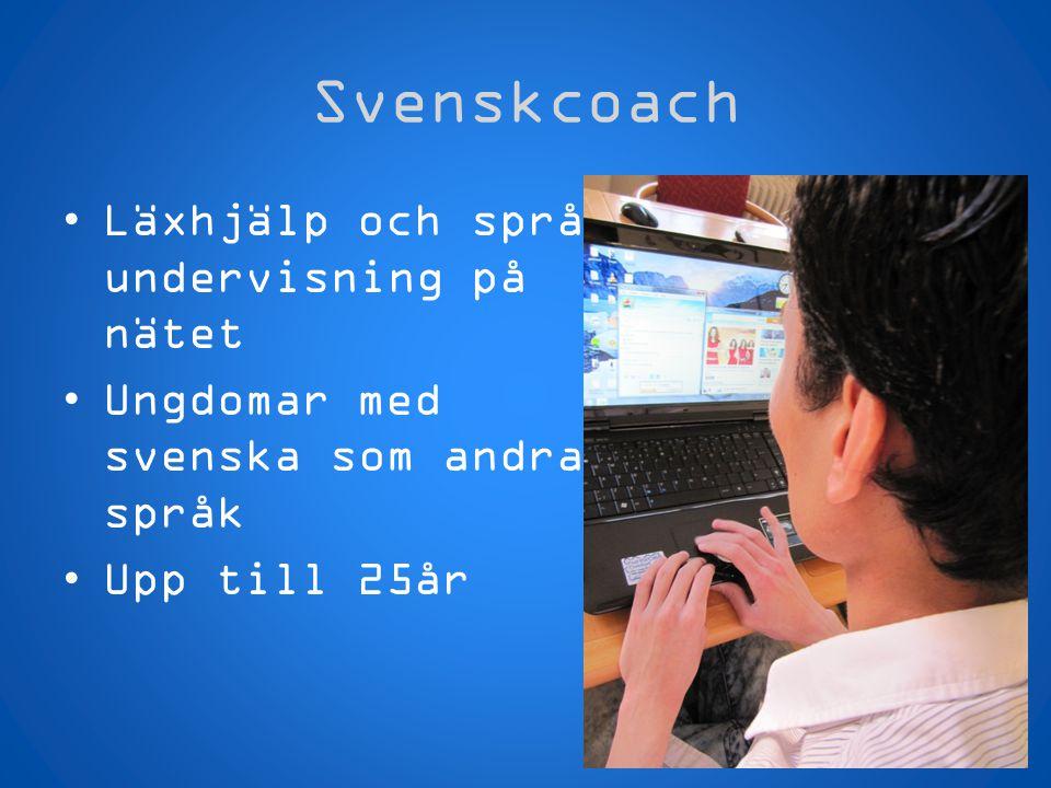 Svenskcoach Läxhjälp och språk- undervisning på nätet