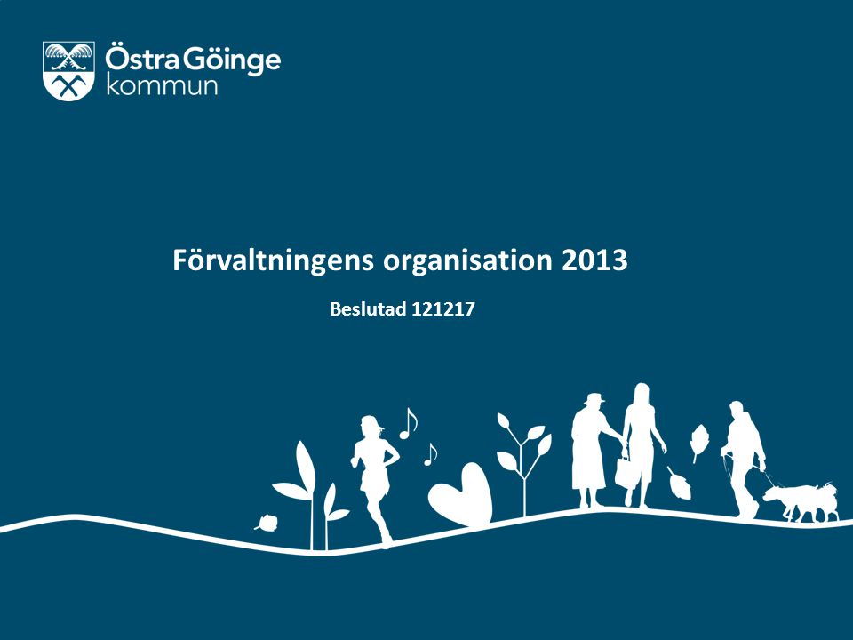 Förvaltningens organisation 2013