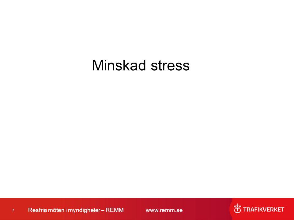 Minskad stress