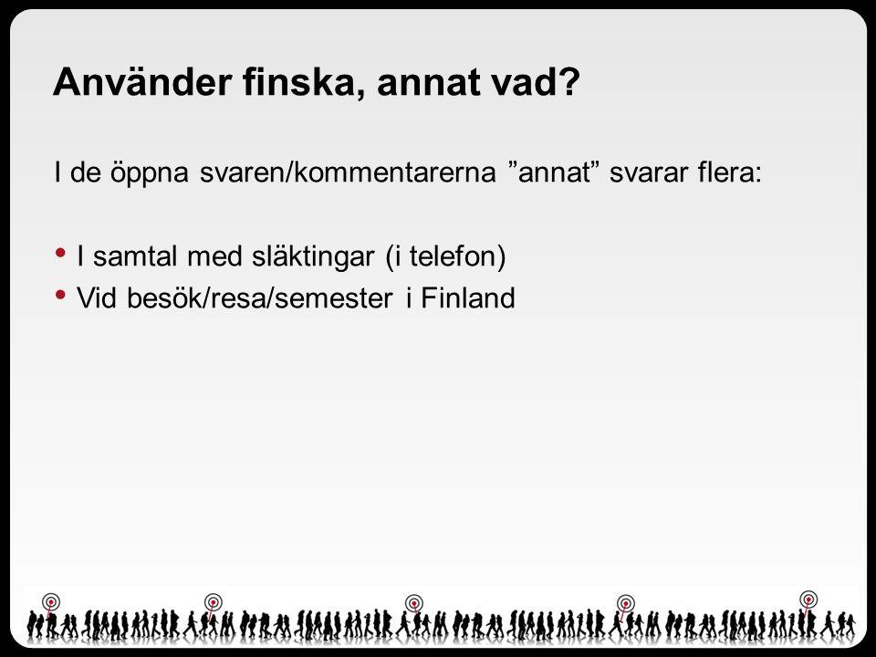Använder finska, annat vad