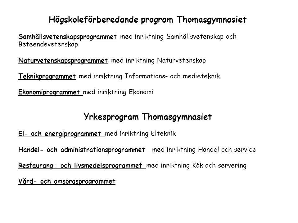 Högskoleförberedande program Thomasgymnasiet