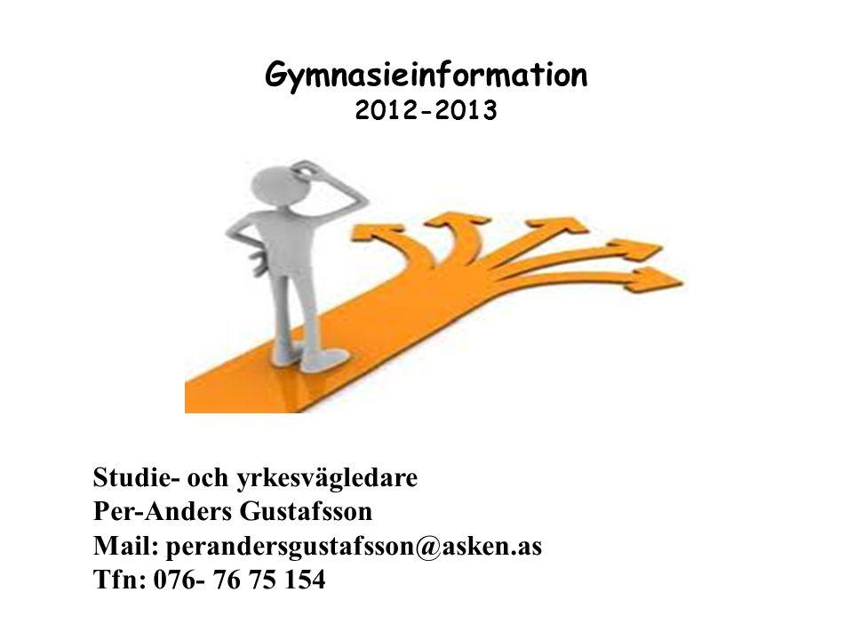 Gymnasieinformation Studie- och yrkesvägledare Per-Anders Gustafsson