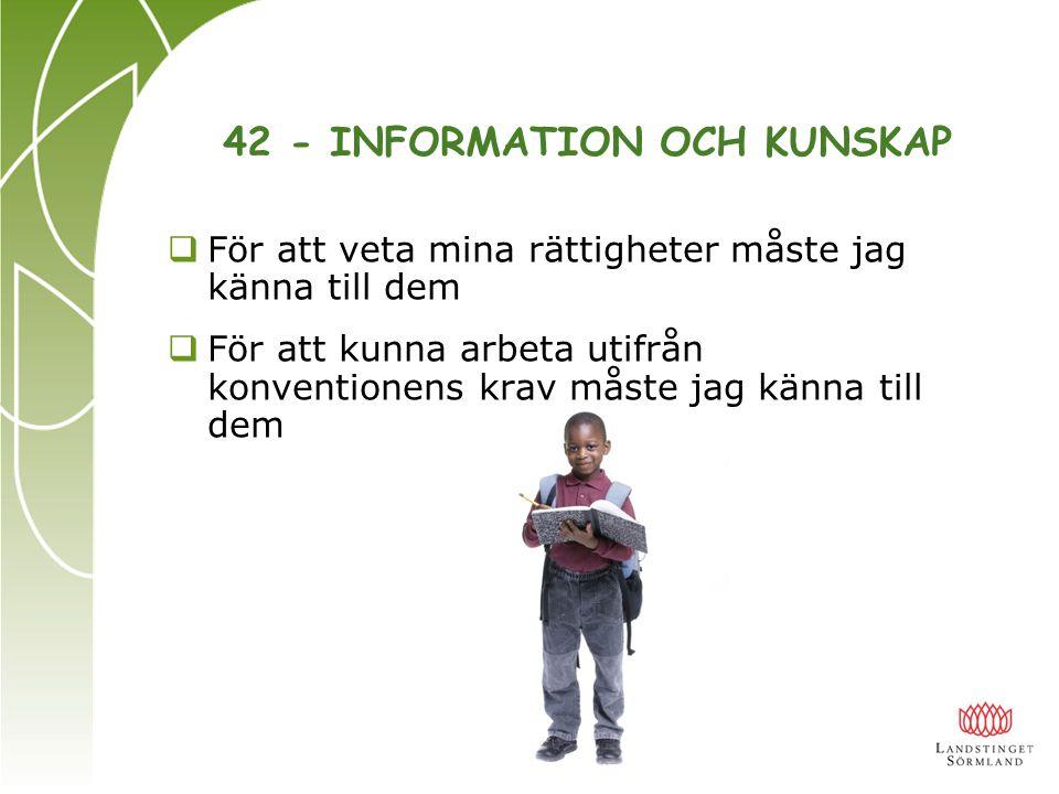 42 - INFORMATION OCH KUNSKAP