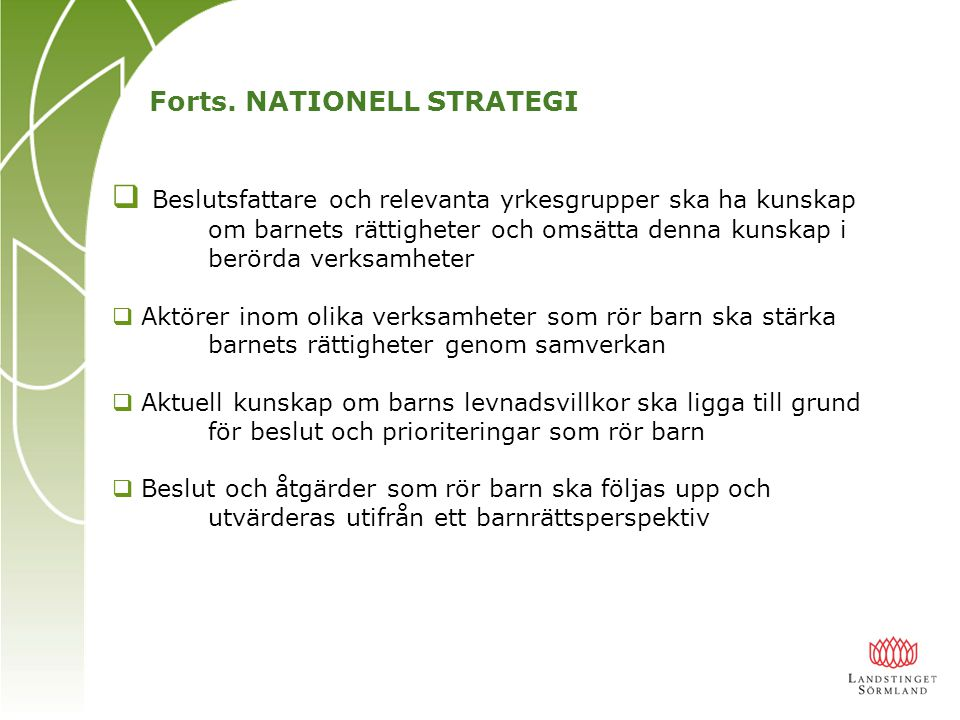Forts. NATIONELL STRATEGI