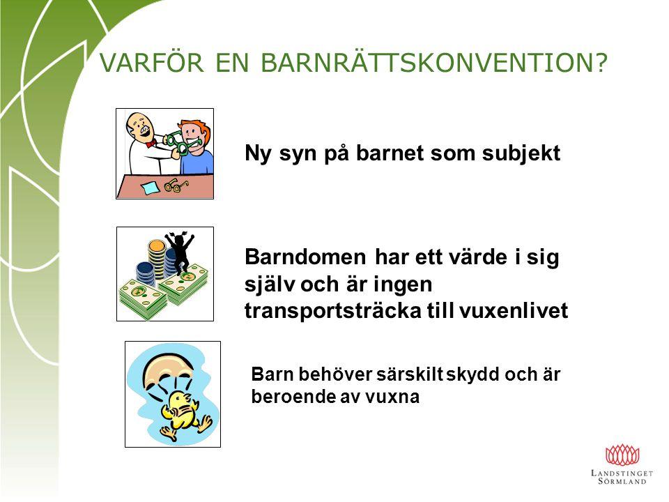 VARFÖR EN BARNRÄTTSKONVENTION