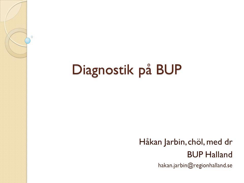 Håkan Jarbin, chöl, med dr BUP Halland hakan.jarbin@regionhalland.se