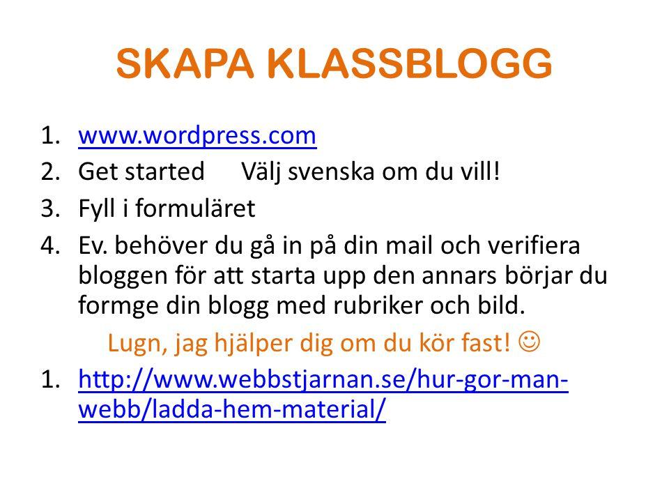 SKAPA KLASSBLOGG www.wordpress.com