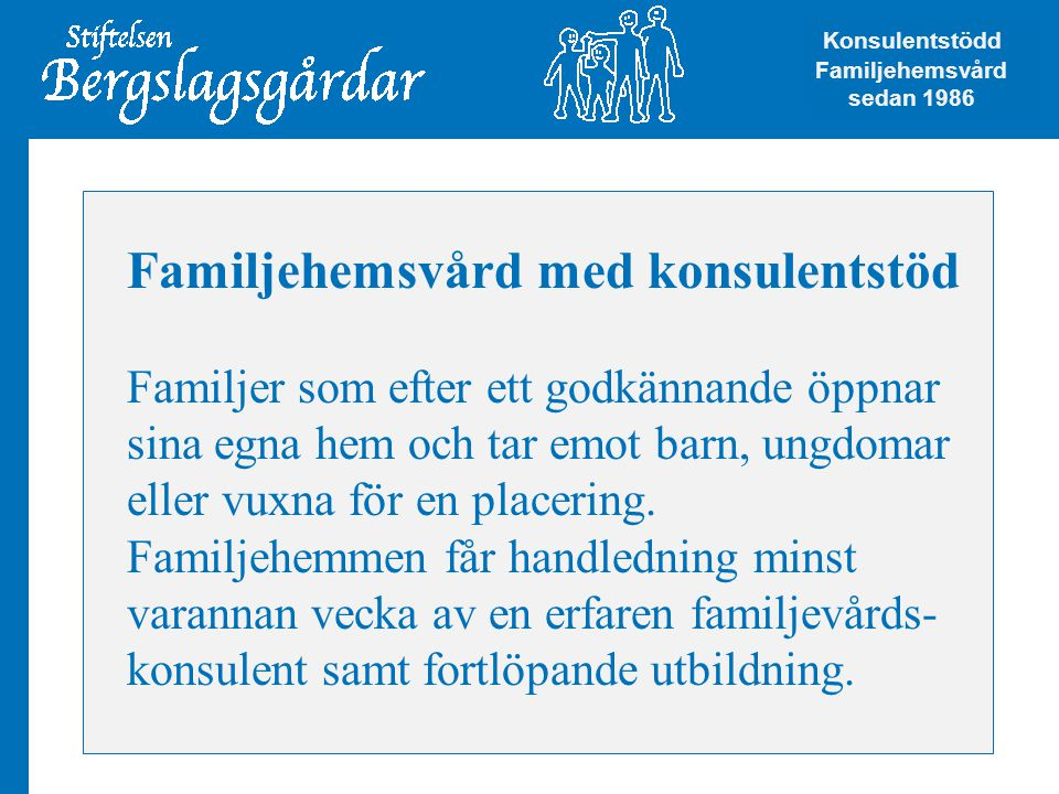 Familjehemsvård med konsulentstöd