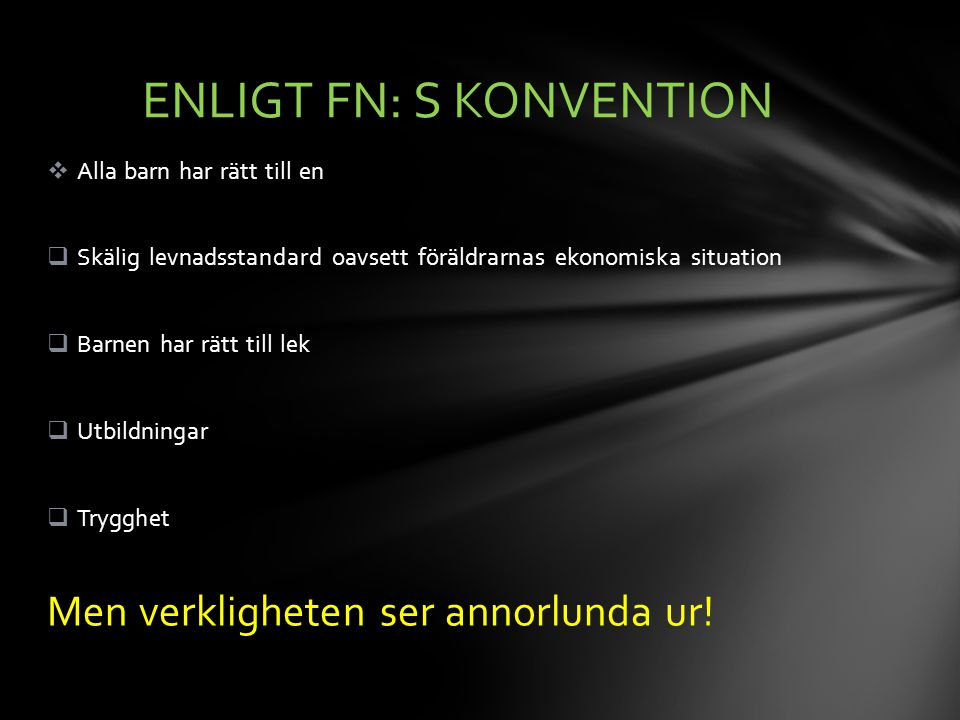ENLIGT FN: S KONVENTION