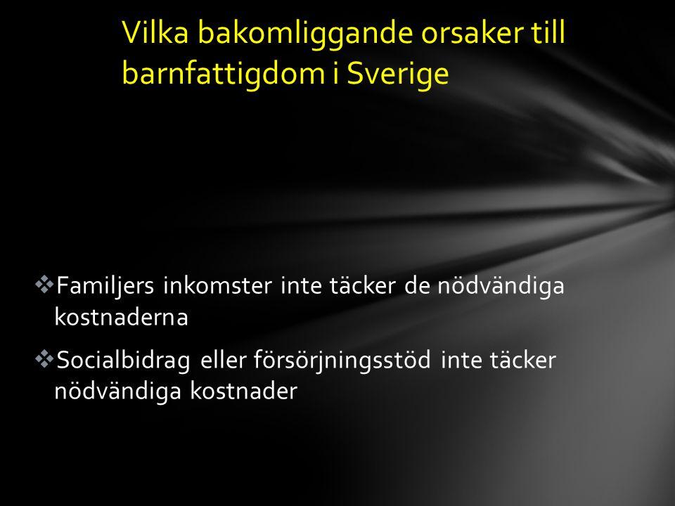 Vilka bakomliggande orsaker till barnfattigdom i Sverige