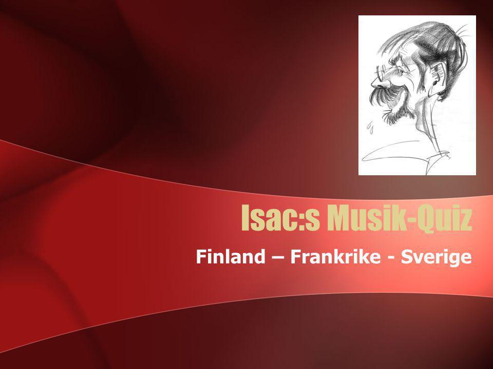 Finland – Frankrike - Sverige
