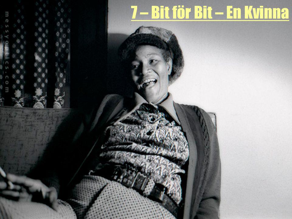7 – Bit för Bit – En Kvinna Dotter till en babtist-präst