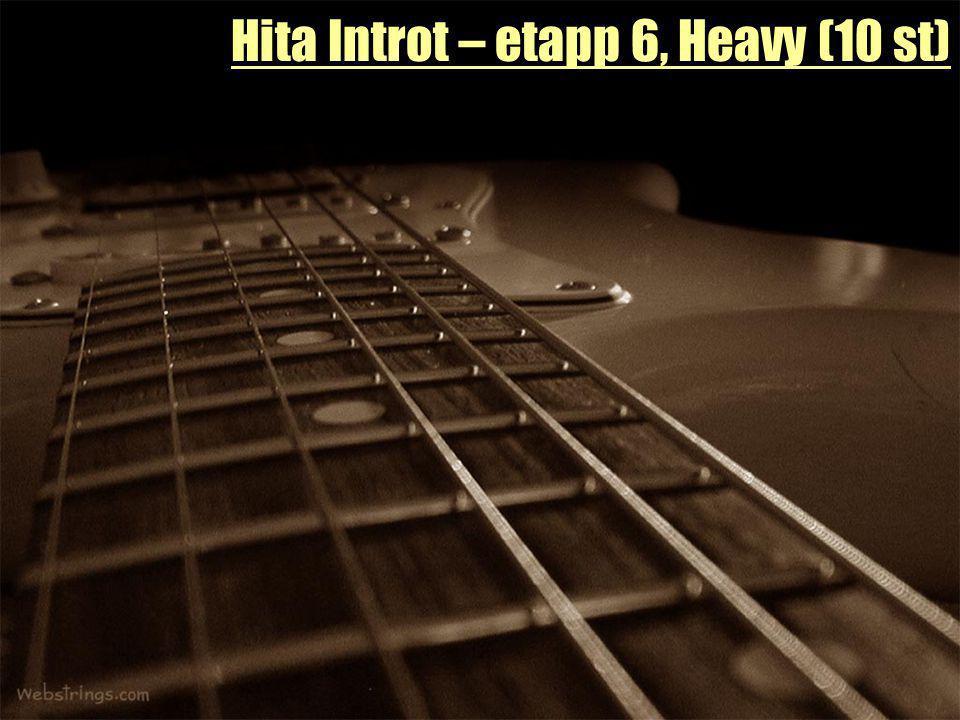 Hita Introt – etapp 6, Heavy (10 st)