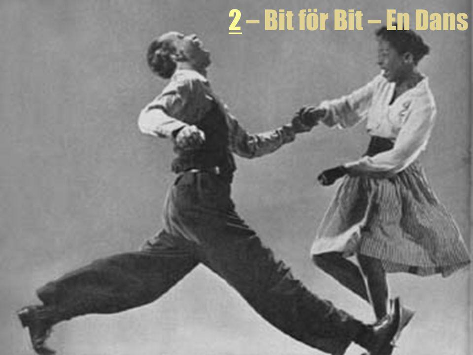 2 – Bit för Bit – En Dans Dansens riktiga namn är Lindy Hop