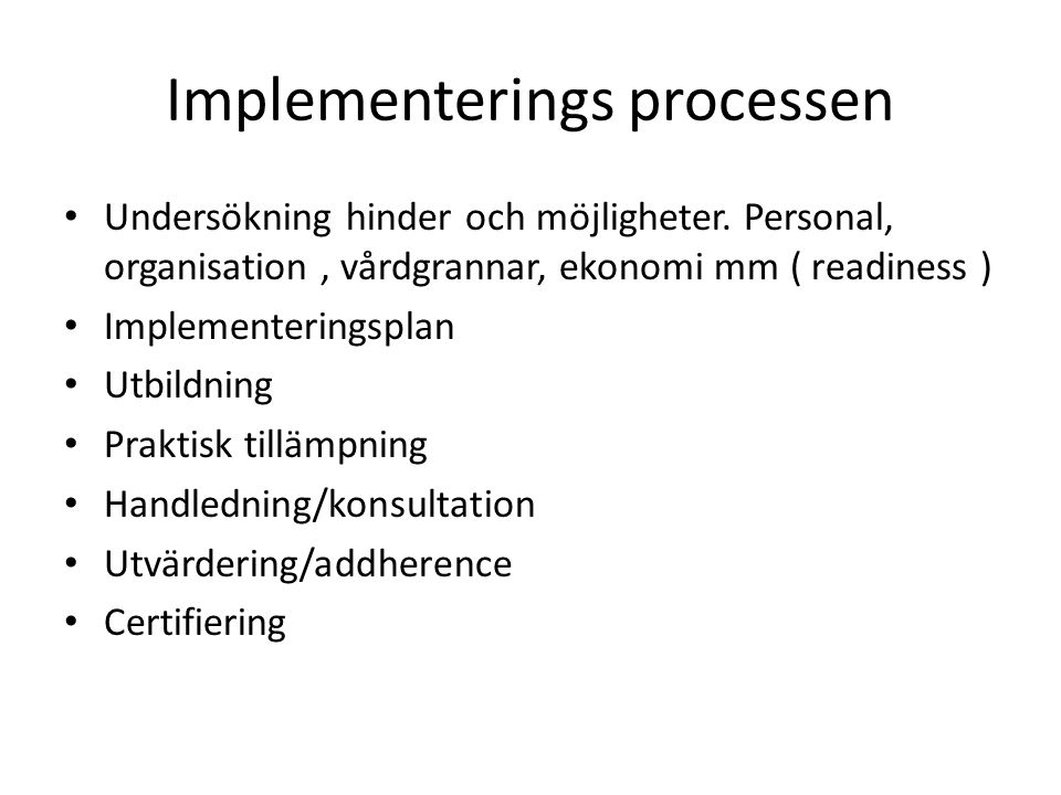 Implementerings processen